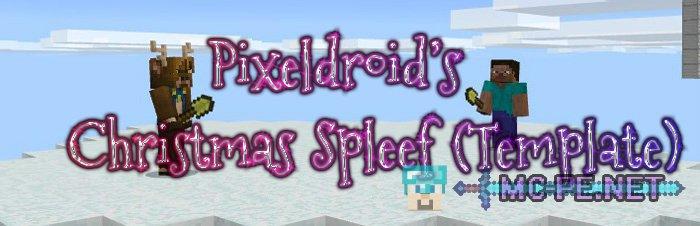 Pixeldroid's Christmas Spleef (Template)