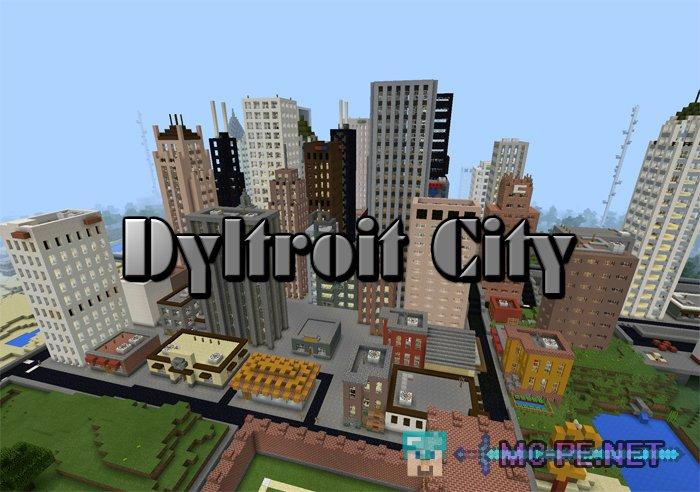 Dyltroit City