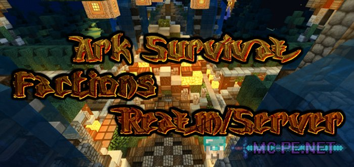 Ark Survival Factions Realm/Server