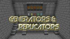 Generators & Replicators