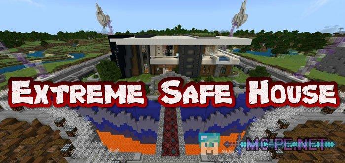 Extreme Safe House