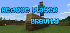 Reduce Player Gravity