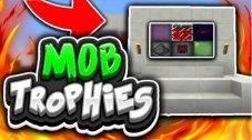 Mob Trophies Addon