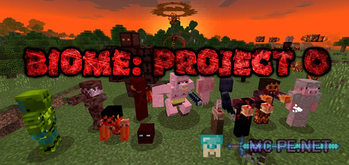 Biome: Project 0 › Addons › MCPE - Minecraft Pocket Edition